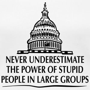 TRUMP: Stupid People in Large Groups T-shirts - Dame premium T-shirt