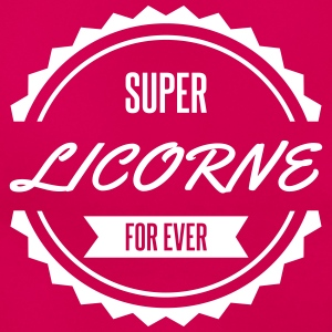 super licorne for ever Tee shirts - T-shirt Femme