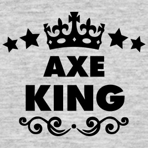 axe king 2015 - Men's T-Shirt