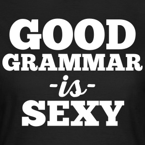 Good Grammar Funny Quote T-shirts - Dame-T-shirt