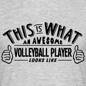 awesome volleyball player looks like pro - Men's T-Shirt