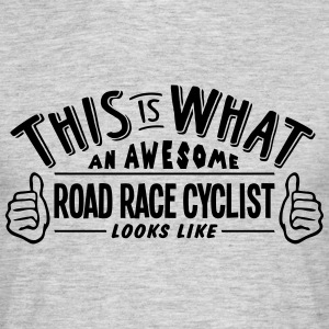 awesome road race cyclist looks like pro - Men's T-Shirt
