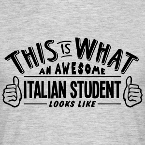awesome italian student looks like pro d - Men's T-Shirt