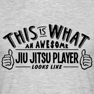 awesome jiu jitsu player looks like pro  - Men's T-Shirt
