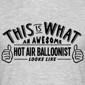 awesome hot air balloonist looks like pr - Men's T-Shirt