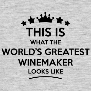 winemaker world greatest looks like - Men's T-Shirt
