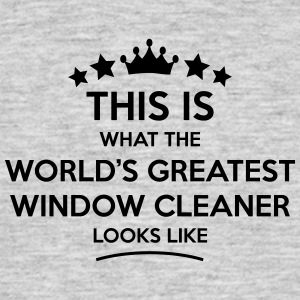 window cleaner world greatest looks like - Men's T-Shirt