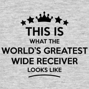 wide receiver world greatest looks like - Men's T-Shirt