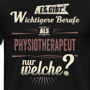 Wichtigere Berufe als - Physiotherapeut - rot retro - RAHMENLOS Job Arbeit Motive Tee shirts - T-shirt Premium Homme