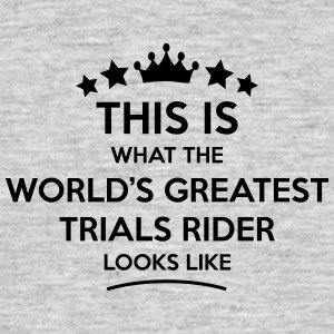 trials rider world greatest looks like - Men's T-Shirt
