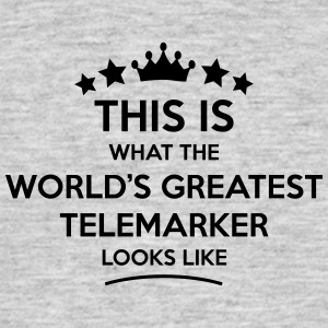 telemarker world greatest looks like - Men's T-Shirt