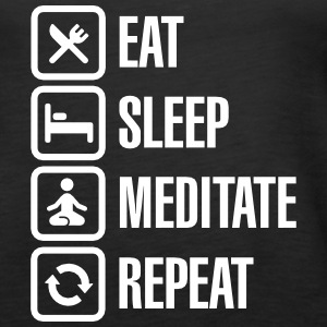 Eat -  sleep - meditate - repeat Tops - Vrouwen Premium tank top