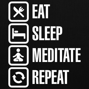 Eat -  sleep - meditate - repeat Borse & Zaini - Borsa di stoffa