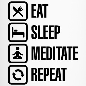 Eat -  sleep - meditate - repeat Bouteilles et Tasses - Mug thermos