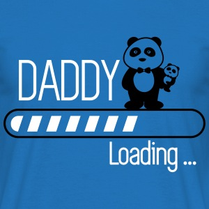 Daddy loading  - Männer T-Shirt