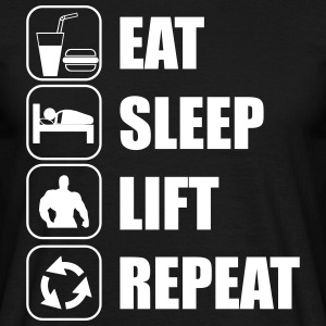 Eat,sleep,lift,repeat - Men's T-Shirt