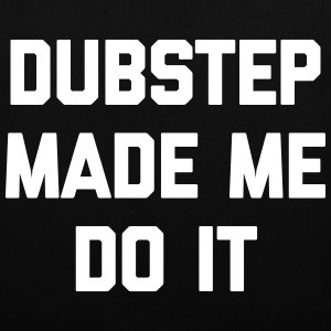 Dubstep Do It Music Quote Bolsas y mochilas - Bolsa de tela