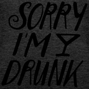 sorry im drunk Tops - Frauen Premium Tank Top