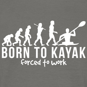 kayaking evolution born to kayak forced  - Men's T-Shirt