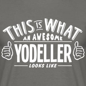 awesome yodeller looks like pro design - Men's T-Shirt