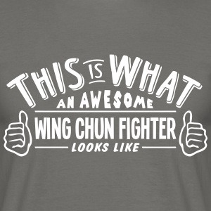 awesome wing chun fighter looks like pro - Men's T-Shirt