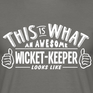 awesome wicketkeeper looks like pro desi - Men's T-Shirt