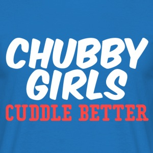 Chubby Curvy Girls Cuddle Better T-Shirt - Men's T-Shirt