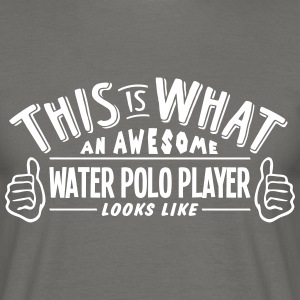 awesome water polo player looks like pro - Men's T-Shirt