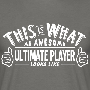 awesome ultimate player looks like pro d - Men's T-Shirt