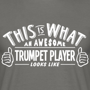 awesome trumpet player looks like pro de - Men's T-Shirt