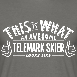 awesome telemark skier looks like pro de - Men's T-Shirt