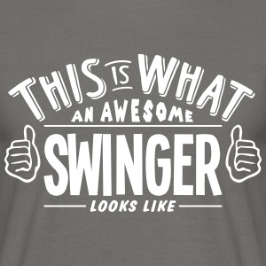 awesome swinger looks like pro design - Men's T-Shirt