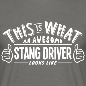 awesome stang driver looks like pro desi - Men's T-Shirt