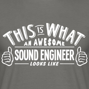 awesome sound engineer looks like pro de - Men's T-Shirt