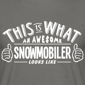 awesome snowmobiler looks like pro desig - Men's T-Shirt