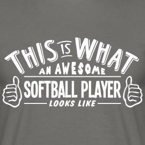 awesome softball player looks like pro d - Men's T-Shirt