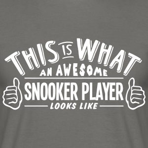 awesome snooker player looks like pro de - Men's T-Shirt