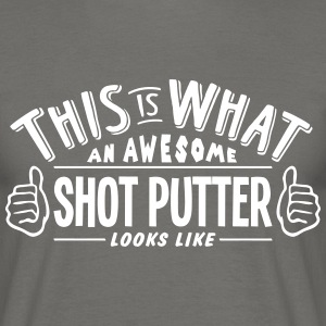 awesome shot putter looks like pro desig - Men's T-Shirt