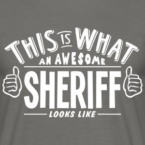 awesome sheriff looks like pro design - Men's T-Shirt
