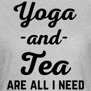Yoga And Tea Funny Quote  T-Shirts - Women's T-Shirt