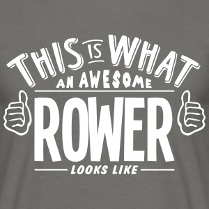 awesome rower looks like pro design - Men's T-Shirt