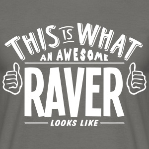 awesome raver looks like pro design - Men's T-Shirt