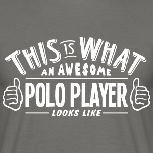 awesome polo player looks like pro desig - Men's T-Shirt