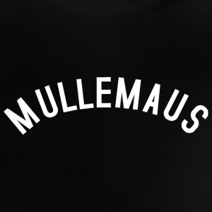 MULLEMAUS Baby T-Shirts - Baby T-Shirt