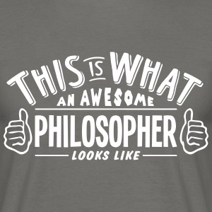 awesome philosopher looks like pro desig - Men's T-Shirt