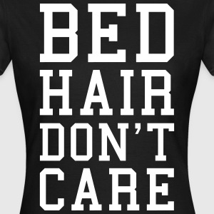 Bed Hair Funny Quote  T-Shirts - Frauen T-Shirt