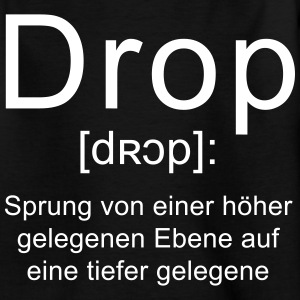 Drop Erklärung T-Shirts - Teenager T-Shirt