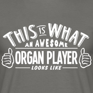 awesome organ player looks like pro desi - Men's T-Shirt