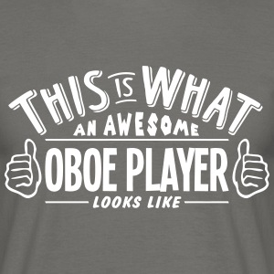 awesome oboe player looks like pro desig - Men's T-Shirt