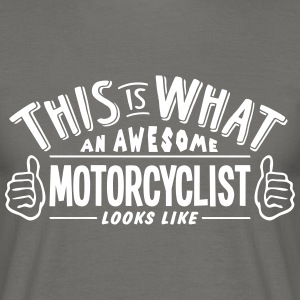 awesome motorcyclist looks like pro desi - Men's T-Shirt